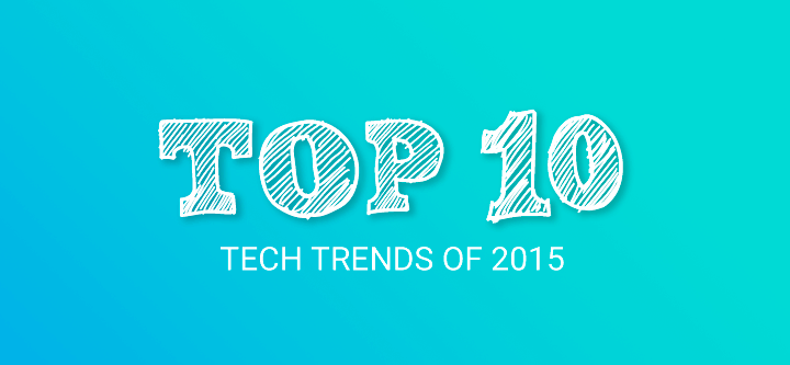 top-10-tech-trends-2015