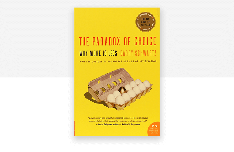 Cover of book Paradox of Choice by Schwartz