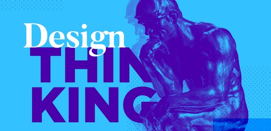 Learn Design Thinking for a perfect UX