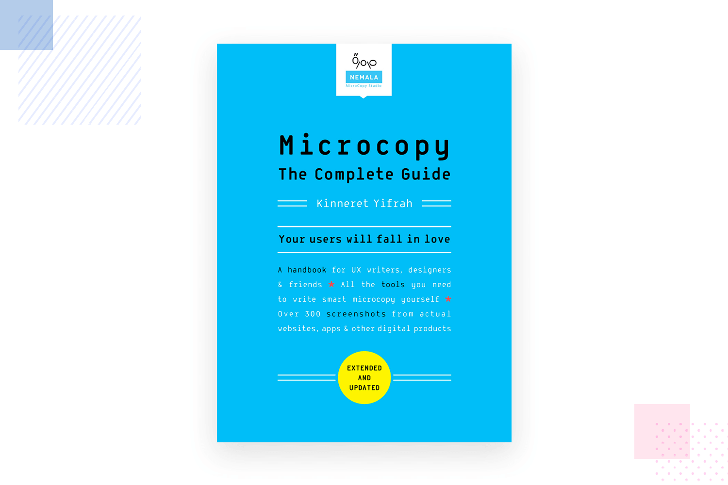 Microcopy: the complete guide - ux writing book